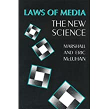 Laws of Media: The New Science