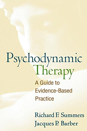 Psychodynamic Therapy: A Guide to Evidence-Based ()
