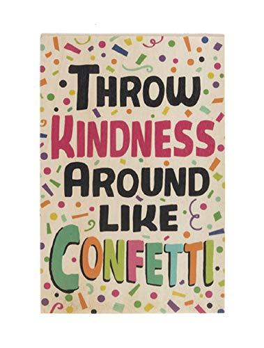 - Ganz Throw Kindness Around Like Confetti Plaque