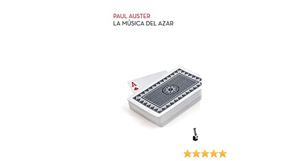 La música del azar (Spanish Edition): Paul Auster: 9781681654379: Amazon.com: Books
