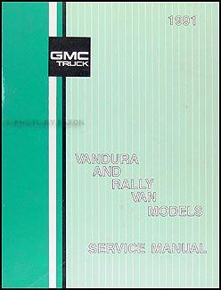 1991 GMC Vandura, Rally Repair Shop Manual Original