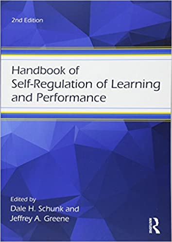 New Report On Self Regulation And >> Handbook Of Self Regulation Of Learning And Performance Educational