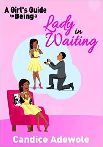 A Girl's Guide to Being A Lady in Waiting: Candice Adewole