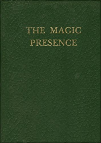 02 The Magic Presence By Godfr Ray King 1935 First Edition
