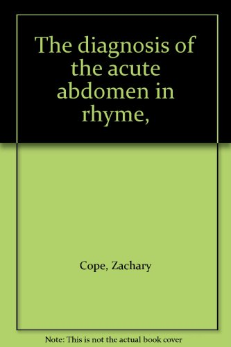 The diagnosis of the acute abdomen in rhyme,