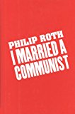 I Married a Communist (American Trilogy Book 2)