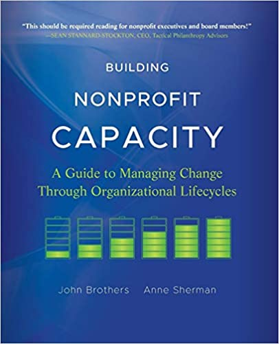 Building Nonprofit Capacity: A Guide to Managing Change