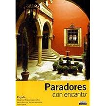 PARADORES CON ENCANTO 2008