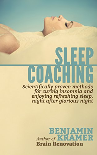 Glorious Natural - Sleep Coaching  - Scientifically proven methods for curing insomnia and enjoying refreshing sleep, night after glorious night