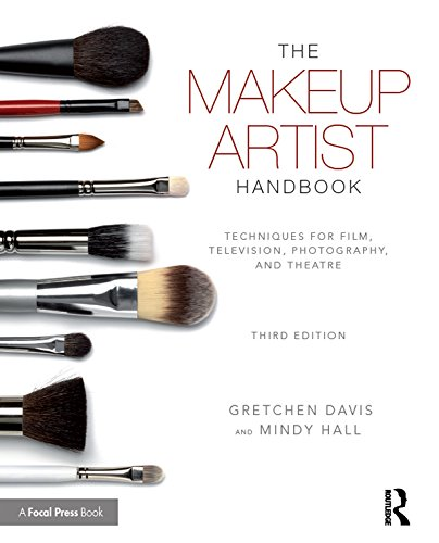 The Makeup Artist Handbook: Techniques for Film Television Photography and Theatre (English Edition)