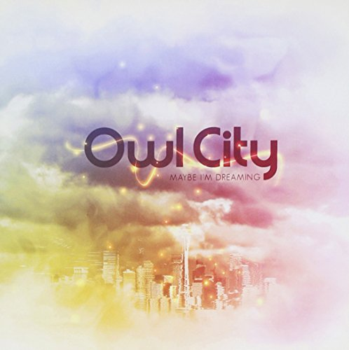 amazon maybe i m dreaming owl city 輸入盤 音楽