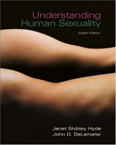 Understanding Human Sexuality with Student CD ROM and PowerWeb