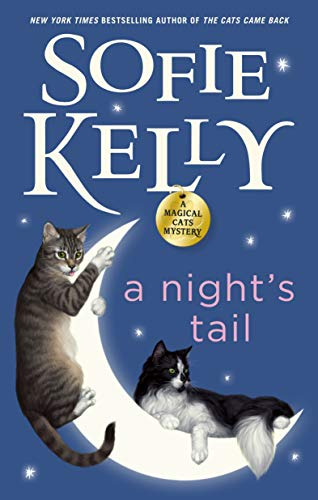 A Night's Tail (Magical Cats Book 11) by [Kelly, Sofie]