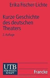 Kurze Geschichte / DES Deutschen Theaters (Uni-Taschenbucher)