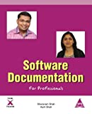 Software Documentation for Professionals, Sharanam Shah and Aarti Shah, 1619030470