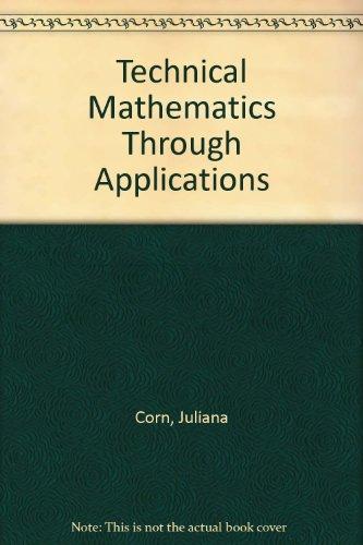 Technical Mathematics Through Applications
