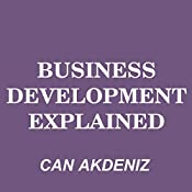 Business Development Explained: MBA Fundamentals, Book 8 | Can Akdeniz