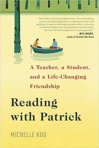 Reading with patrick a teacher a student and a life changing reading with patrick a teacher a student and a life changing friendship michelle kuo 9780812997316 amazon books fandeluxe Images