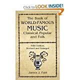 img - for The book of world-famous music;: Classical, popular and folk, book / textbook / text book