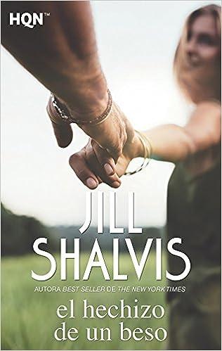 El hechizo de un beso (HQN): Amazon.es: Jill Shalvis, María Perea Peña: Libros
