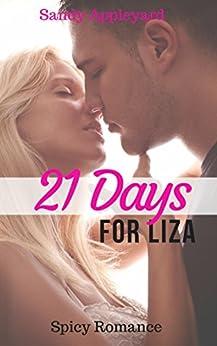 21 Days for Liza (Spicy Romance) by [Appleyard, Sandy]