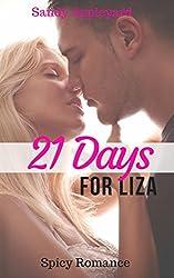 21 Days for Liza (Spicy Romance)
