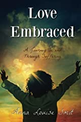 Love Embraced: A Journey in and through Suffering Paperback