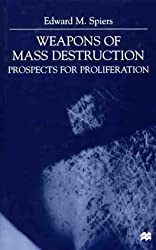 Weapons of Mass Destruction: Prospects for Proliferation