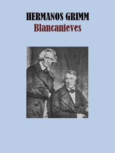 BLANCANIEVES por JACOB GRIMM,WILHELM GRIMM