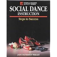 Social Dance Instruction: Steps to Success