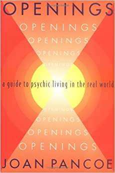 Book Openings: A Guide to Psychic Living in the Real World