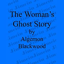 The Woman's Ghost Story
