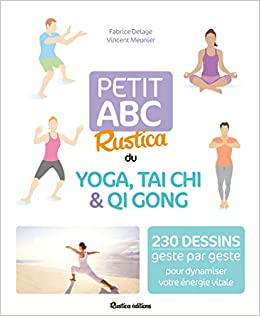 Petit ABC Rustica du yoga, tai chi & qi gong: Amazon.es ...