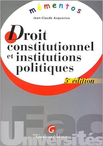 Télécharger en ligne Droit constitutionnel et institutions politiques. 5ème édition pdf