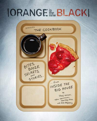 Orange Is the New Black Presents: The Cookbook ()