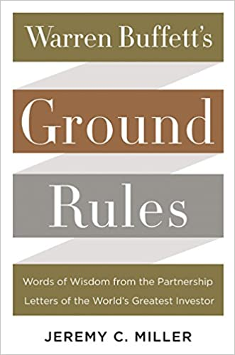 image for Warren Buffett's Ground Rules: Words of Wisdom from the Partnership Letters of the World's Greatest Investor