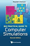 img - for Big Practical Guide To Computer Simulations (2nd Edition) by Alexander K Hartmann (2015-01-29) book / textbook / text book