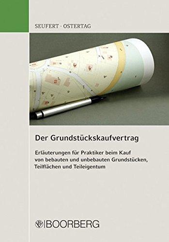 Grundstückskaufvertrag Taschenbuch – 31. Mai 2010 Axel Seufert Kerstin Ostertag Grundstückskaufvertrag Richard Boorberg Verlag