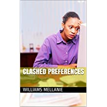 Clashed Preferences