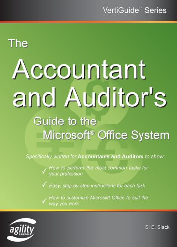 The Accountant And Auditor's Guide to the Microsoft Office System (Vertiguide)