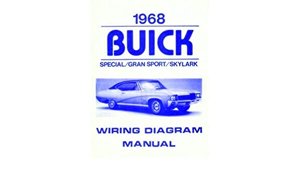 complete 1968 buick wiring diagrams & schematics manual for the ... 1968 buick skylark wiring diagram gibson firebird wiring diagram amazon.com