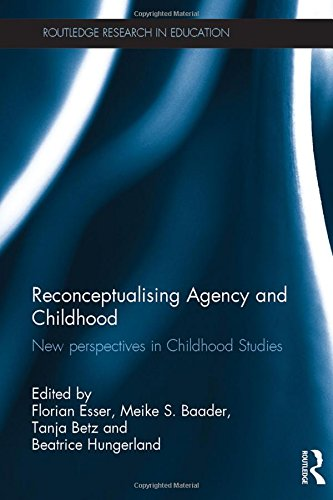 Reconceptualising Agency and Childhood: New perspectives in Childhood Studies (Routledge Research in Education)