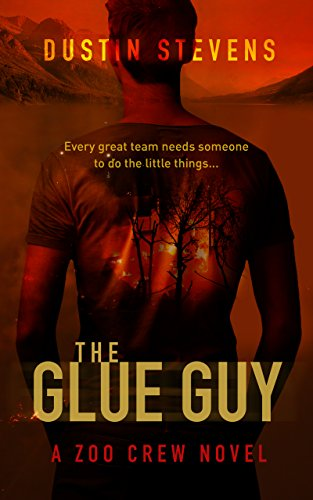The Glue Guy: The Zoo Crew Series Book 4