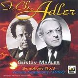 Mahler: Symphony No. 3 (Recorded on April 20 1952)