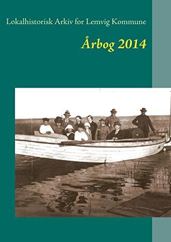 Lemvig arkivernes årbog 2014 (Danish Edition)