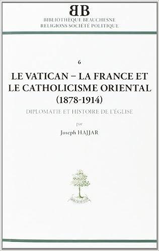 En ligne Le Vatican, la France pdf epub