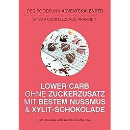 LOW CARB Adventskalender 2019 mit handgemachten Pralinen