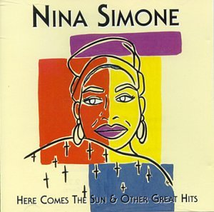 Nina Simone - Here Comes The Sun & Other Great Hits - Amazon.com Music