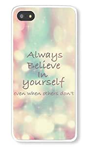 iPhone 5S Case AOFFLY? Always Believe In Yourself White Hard Case for Apple iPhone 5/5S