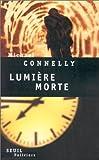"""Afficher """"Lumière morte"""""""